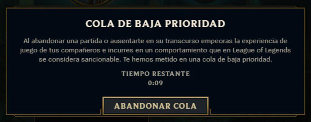Leagu of Legends Colas Baja Prioridad